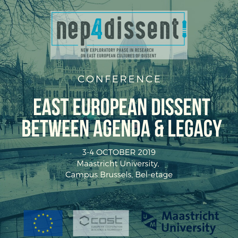 Conference report: East European Dissent between Agenda & Legacy